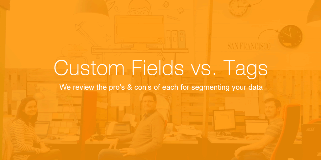 custom fields vs. tags