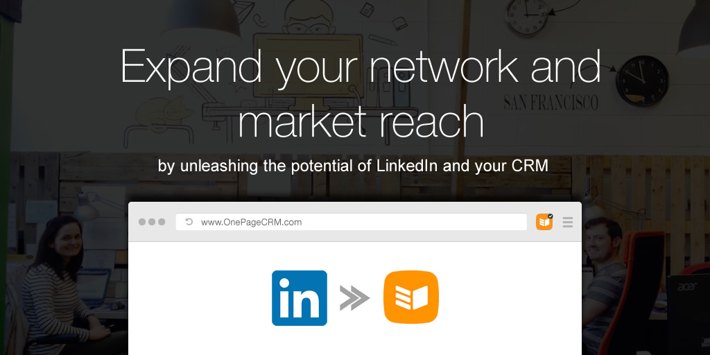 Getting your LinkedIn contacts into OnePageCRM in bulk