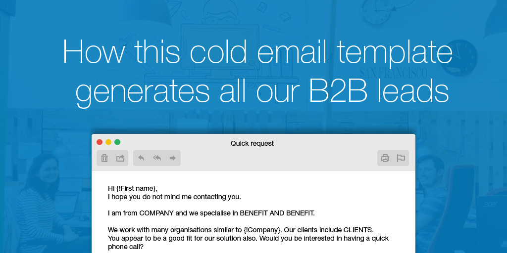 The Cold Email Template That Generates All Our BB Leads OnePageCRM - Prospecting email template
