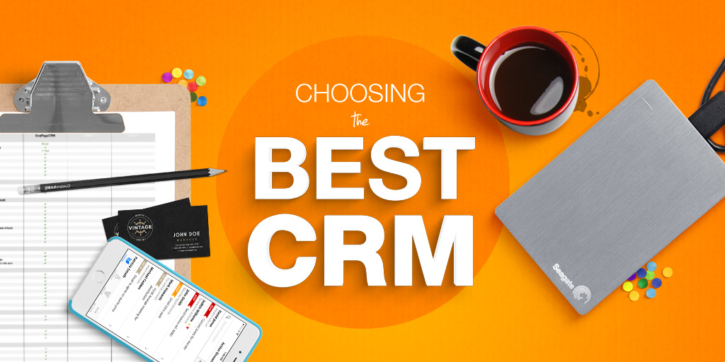 The Insider's Guide To Choosing The Best CRM For Your Sales Organization
